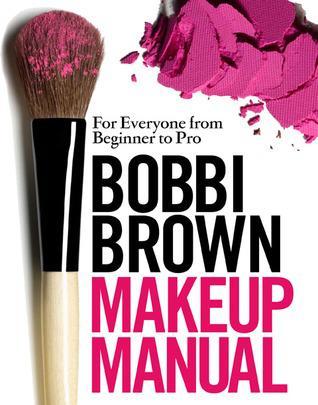 Machiajul pentru toti, de la incepator la profesionist de Bobbi Brown 0