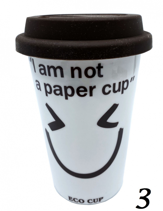 """Cana Eco """"I am not a paper cup"""" 2"""