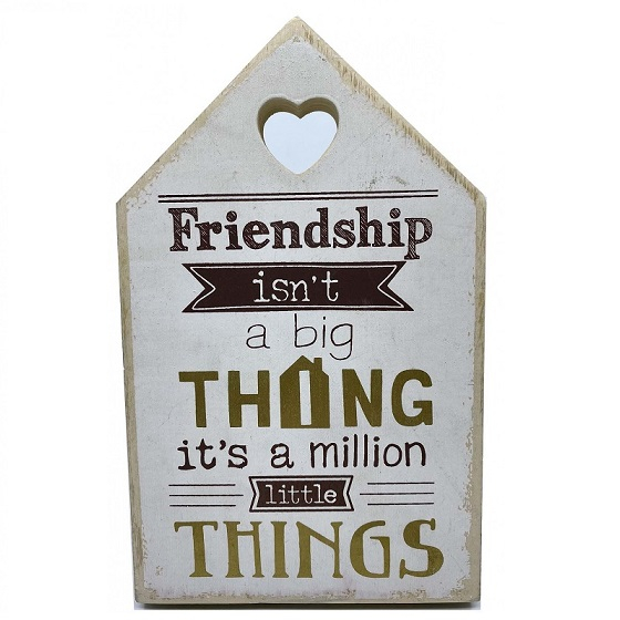 "Tablou motivational ""FRIENDSHIP ISN'T A BIG THING, IT'S A MILLION LITTLE THINGS"" 11 x 18 cm 0"