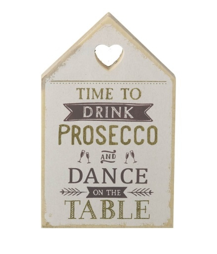 """Tablou motivational """"TIME TO DRINK PROSECCO AND DANCE ON THE TABLE"""" 11 x 18 cm 0"""