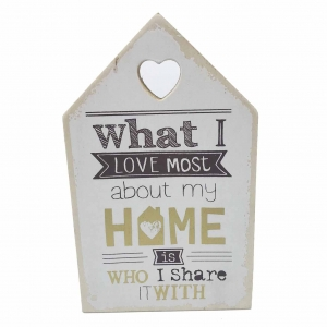 Tablou motivational ,, WHAT I LOVE MOST ABOUT MY HOME IS WHO I SHARE IT WITH