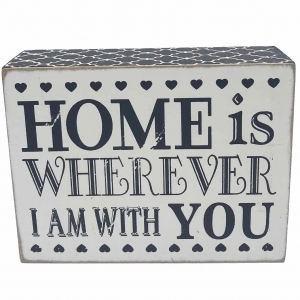 Tablou motivational ,,HOME IS WHEREVER I AM WITH YOU