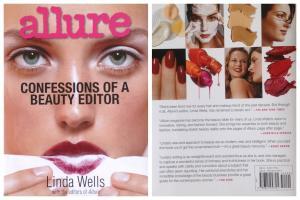 Cartea Allure: Confesiunile unui editor de reviste de infrumusetare de Linda Wells1