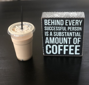 "Tablou motivational ,,BEHIND EVERY SUCCESSFUL PERSON IS A SUBSTANTIAL AMOUNT OF COFFEE"" 12 x 13 x 4 cm1"