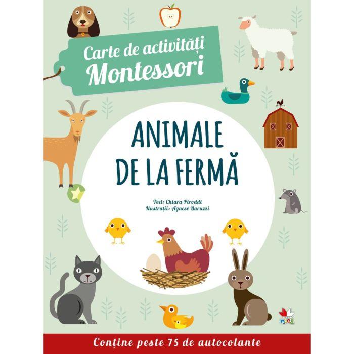 Animale de la fermă. Prima mea carte Montessori. Carte de activități cu autocolante 0