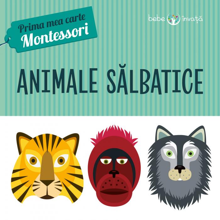 Animale salbatice. Prima mea carte Montessori 0