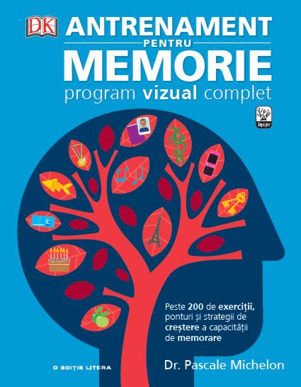 Antrenament pentru memorie. Program vizual complet 0