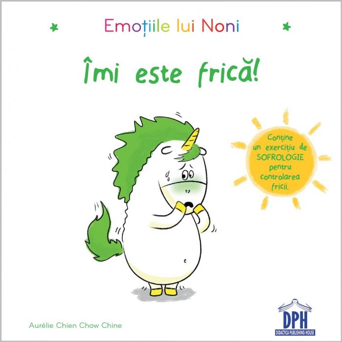 EMOTIILE LUI NONI - IMI ESTE FRICA 0