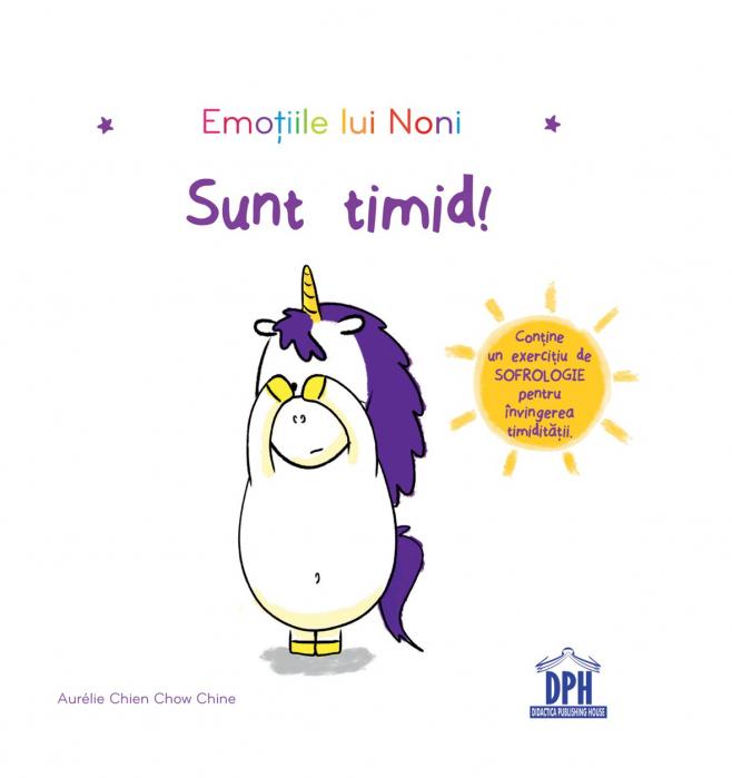 EMOTIILE LUI NONI - SUNT TIMID 0