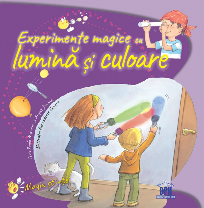 EXPERIMENTE MAGICE CU LUMINA SI CULOARE 0