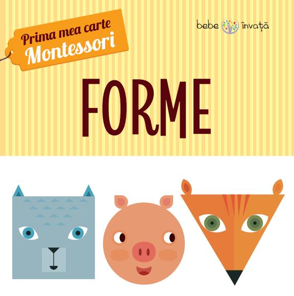 Forme. Prima mea carte Montessori 0