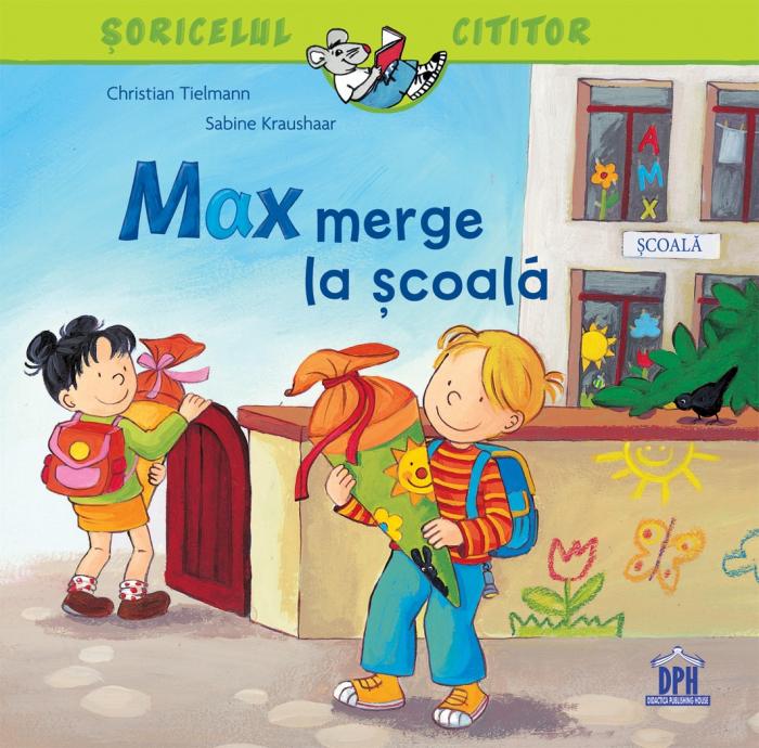 MAX MERGE LA SCOALA 0