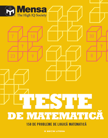 Mensa. Teste de matematică. 150 de probleme de logică matematică 0
