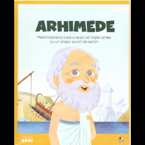 MICII EROI. Arhimede 0