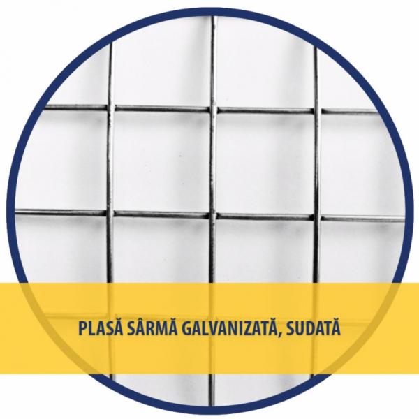 Plasa sarma zincata sudata 1x10 M - 25x25x1.6 MM [1]