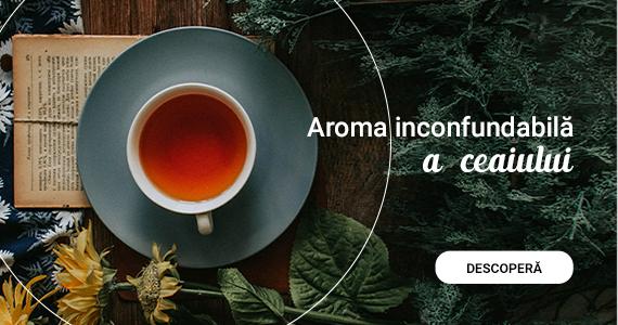 Aroma inconfundabila a ceaiului
