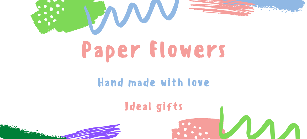 Paper Flowers Ideal Gift