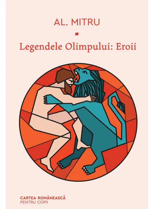 Legendele Olimpului. Eroii [0]