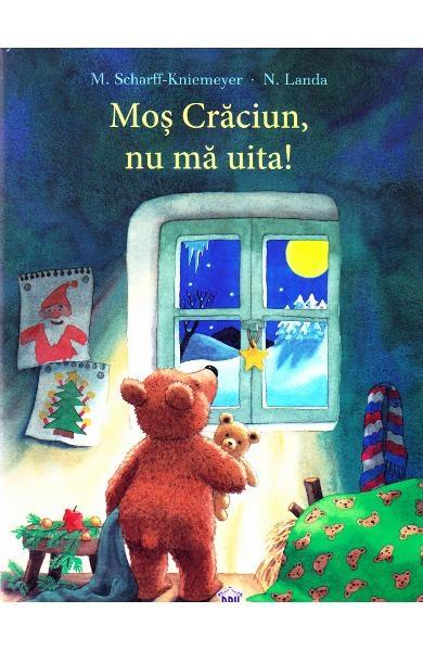 Moș Crăciun, nu mă uita! 0