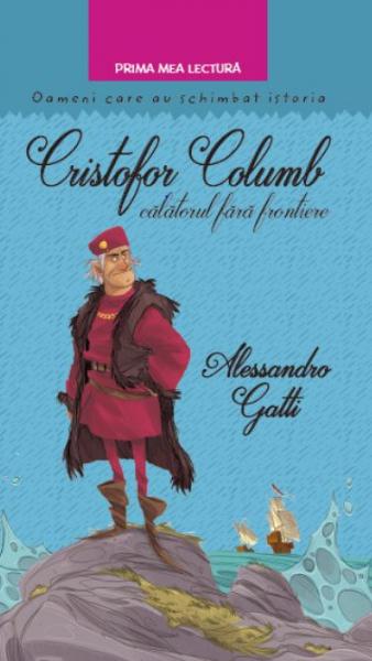Cristofor Columb călătorul fără frontiere 0