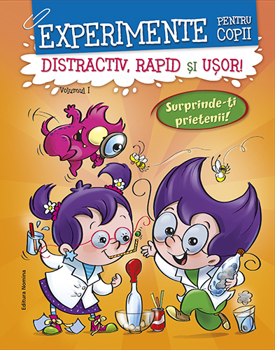 Experimente pentru copii: distractiv, rapid și ușor. Vol.1 0