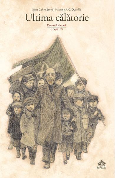 Ultima călătorie. Doctorul Korczak și copiii săi 0
