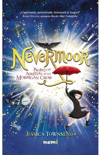 Nevermoor. Probele de admitere ale lui Morrigan Crow 0