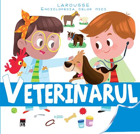 Veterinarul Enciclopedia celor mici [0]