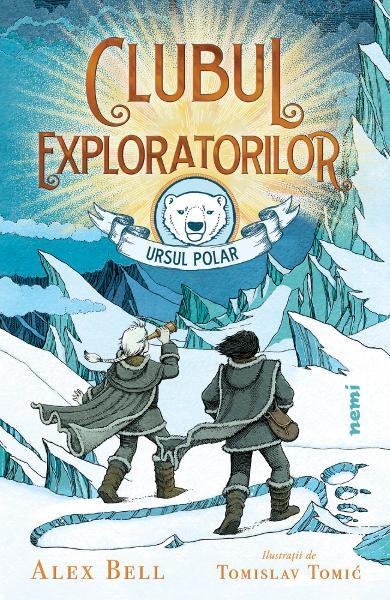 Clubul exploratorilor Ursul Polar [0]