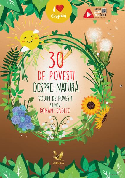 30 de povesti despre natura Volum de povesti bilingv roman-englez 0
