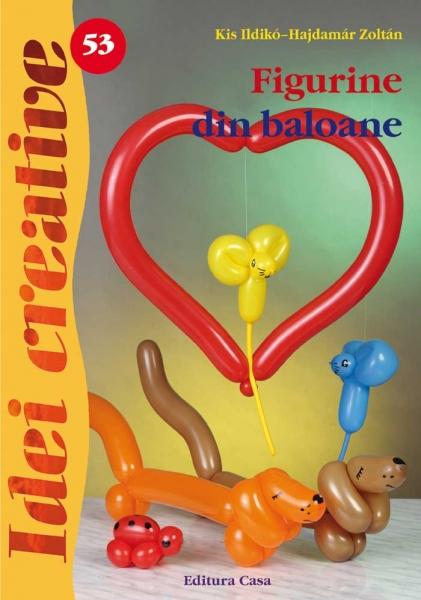 Figurine din baloane - Idei Creative Nr. 53 0