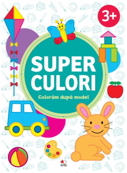 SUPERCULORI. Coloram dupa model (3+) Vol.1 0