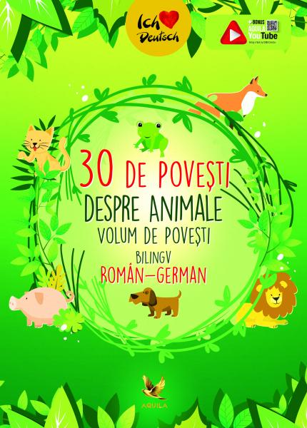 30 de povești despre Animale Volum de povesti bilingv roman-german 0