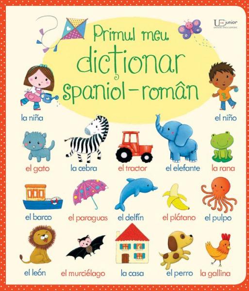 Primul meu dictionar spaniol-roman(Usborne) 0