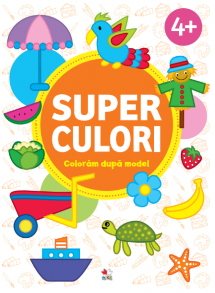 SUPERCULORI. Coloram dupa model (4+) Vol.1 0
