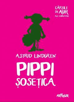 Pippi Sosetica- Cartile de aur ale copilariei 0