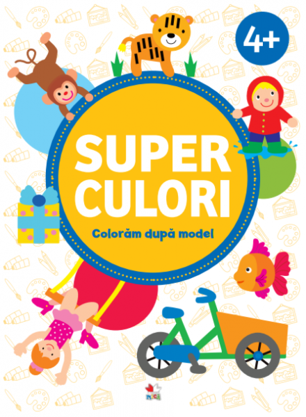 SUPERCULORI. Coloram dupa model (4+) Vol. 2 0