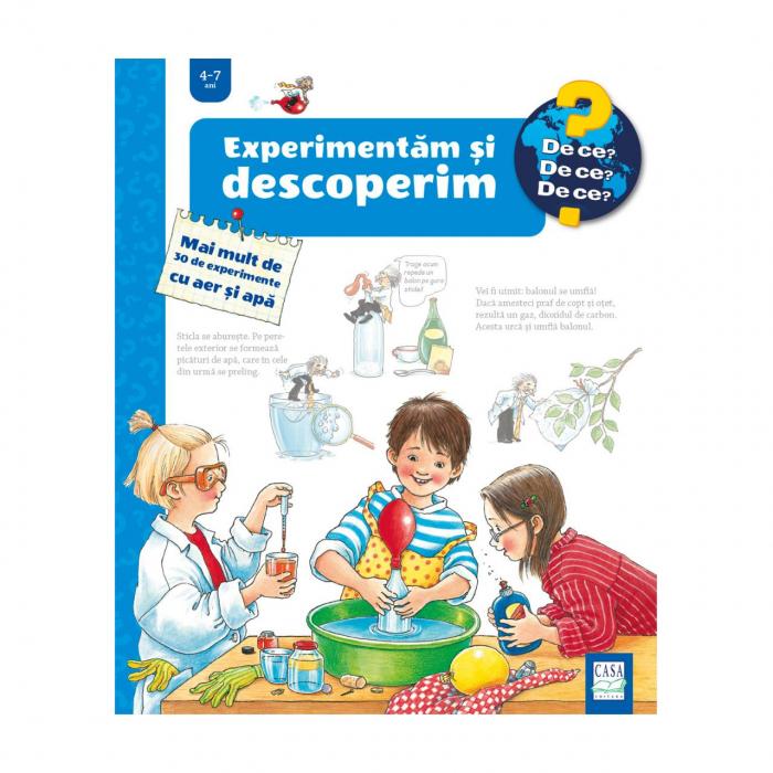 Experimentăm și descoperim - Mai mult de 30 de experimente cu aer și apă [0]