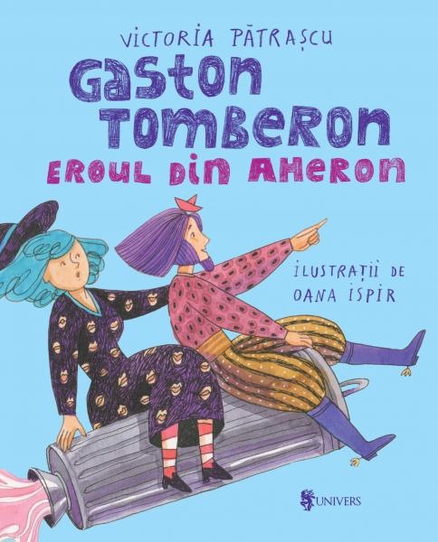 Gaston Tomberon Eroul din Aheron 0