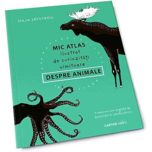 Mic atlas ilustrat de curiozitati uimitoare despre animale [0]
