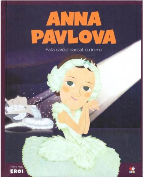 Anna Pavlova.MICII EROI 0