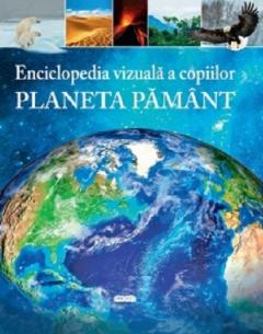 Planeta Pamant Enciclopedia vizuala a copiilor [0]