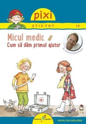PIXI ȘTIE-TOT. Micul medic 0