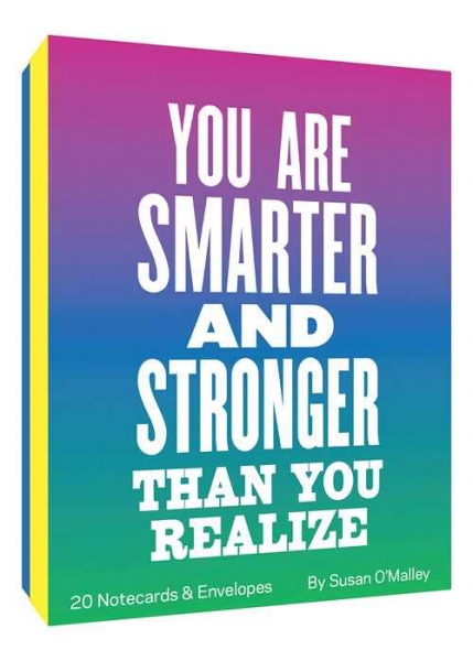 You Are Smarter and Stronger Than You Realize Notes 0