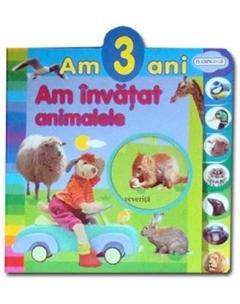 Am invatat animalele - Am 3 ani 0