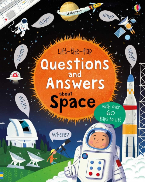 Lift-the-flap Questions and Answers about Space 0
