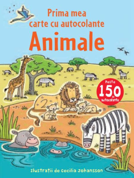 Animale. Prima mea carte cu autocolante 0