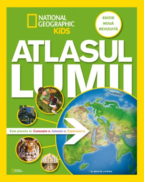 Atlasul lumii pentru tinerii exploratori. Ediție nouă, revizuită 0