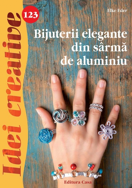 Bijuterii elegante din sârmă de aluminiu - Idei Creative Nr. 123 0