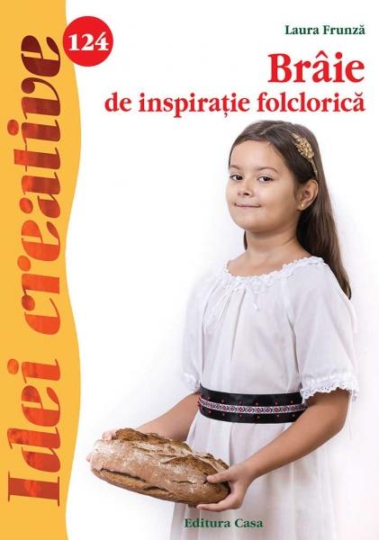 Brâie de inspiraţie folclorică- Idei Creative Nr. 124 0